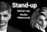 Stand-up | Michał Leja i Wiolka Walaszczyk | Warszawa |