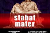 Stabat Mater - Nadzwyczajny Koncert Pasyjny