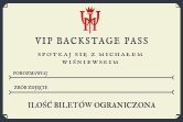 Michał Wiśniewski - Wejściówki VIP Backstage Pass - Kwidzyn